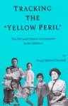 "Tracking the ""Yellow Peril"" review"